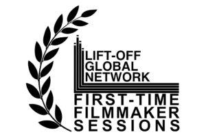 Lift off global network fisrt time filmmaker sessions - mastercook