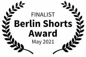 Finalist Berlin Shorts Award 2021