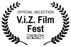 Official Selection V.i.Z. Film Fest 2021